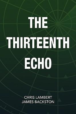The Thirteenth Echo Chris Lambert