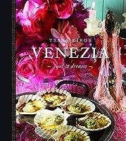 Venedig Kochen Für Alle Sinne Tessa Kiros