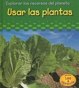 Usar las Plantas = Using Planets Sharon Katz Cooper