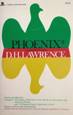 Phoenix II  by  D.H. Lawrence