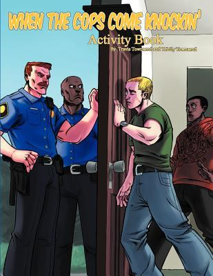 When the Cops Come Knockin Activity Book Trinity Townsend