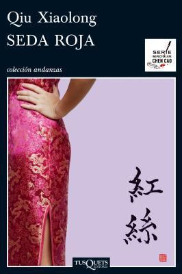 Seda Roja  by  Qiu Xiaolong