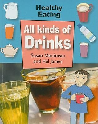 All Kinds Of Drinks Susan Martineau