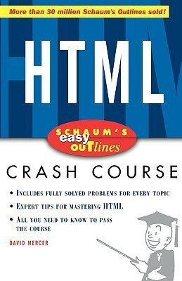 Schaums Easy Outline of HTML  by  David  Mercer