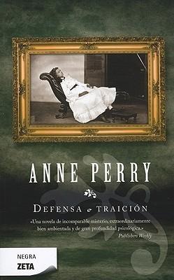 Defensa o traición  by  Anne Perry