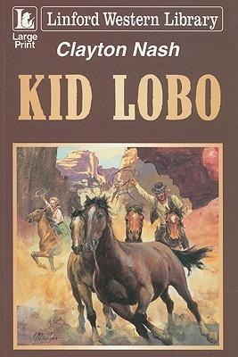 Kid Lobo Clayton Nash