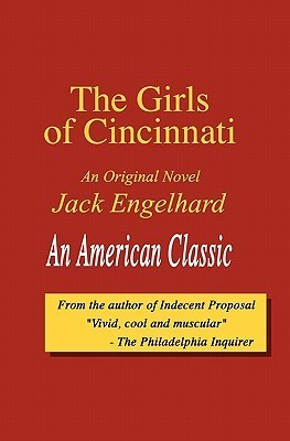 The Girls of Cincinnati  by  Jack Engelhard