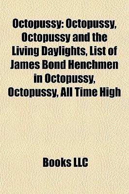 Octopussy  by  Books LLC