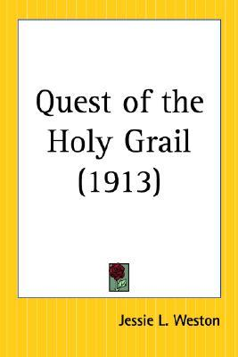 Quest of the Holy Grail  by  Jessie Laidlay Weston
