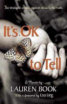 Its OK to Tell: A Story of Hope and Recovery  by  Lauren Book