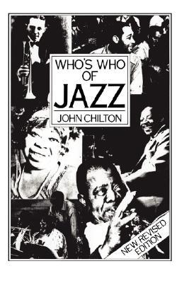 Whos Who Of Jazz  by  John Chilton