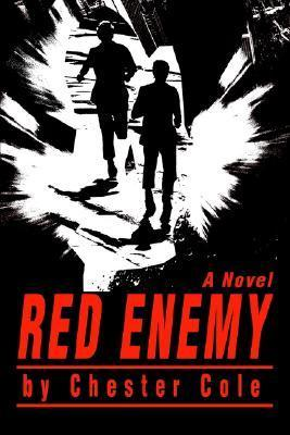 Red Enemy  by  Chester Cole