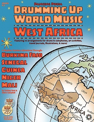 Drumming Up World Music: West Africa Lindsay M. Rust