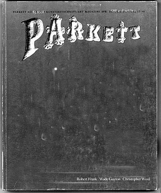Parkett, No. 83 Robert Frank