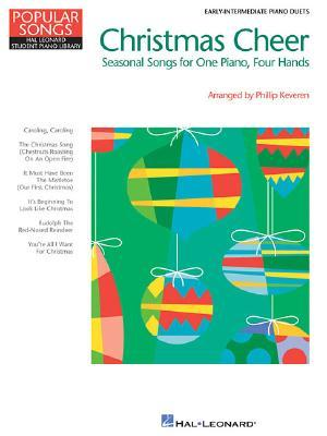 Christmas Cheer: Popular Songs Series 1 Piano, 4 Hands Phillip Keveren