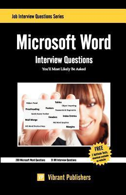 Microsoft Word Interview Questions Youll Most Likely Be Asked  by  Vibrant Publishers