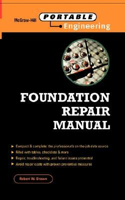 Design and Repair of Residential and Light Commercial Foundations  by  Robert Wade Brown