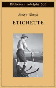 Etichette  by  Evelyn Waugh