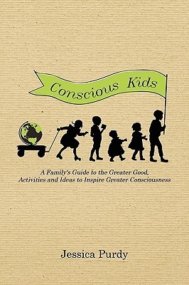 Conscious Kids  by  Jessica Purdy