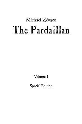 The Pardaillan, Volume 1 Michel Zévaco