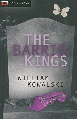 The Barrio Kings William Kowalski