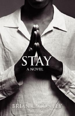 Stay Brian C. Conley