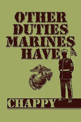 Other Duties Marines Have  by  Chappy