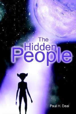 The Hidden People  by  Paul H. Deal
