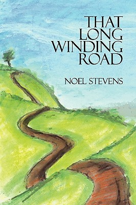 That Long Winding Road  by  Noel Stevens