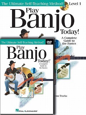 Play Banjo Today! Beginners Pack, Level 1: A Complete Guide to Basics [With CD/DVD] Hal Leonard Publishing Company