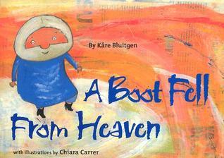 A Boot Fell from Heaven  by  Kåre Bluitgen