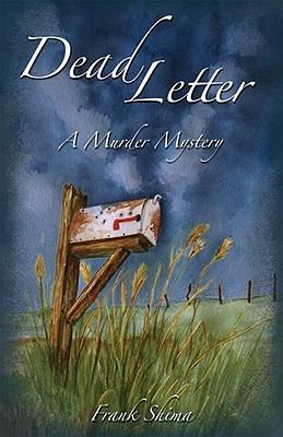 Dead Letter: A Murder Mystery Frank Shima
