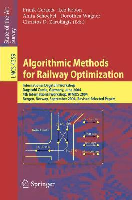 Algorithmic Methods for Railway Optimization  by  Leo Kroon