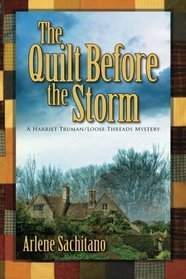 The Quilt Before The Storm  by  Arlene Sachitano