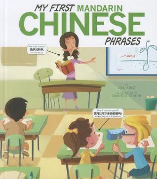 My First Mandarin Chinese Phrases Jill Kalz