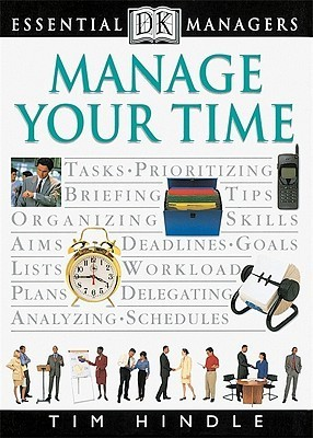 Manage Your Time Tim Hindle