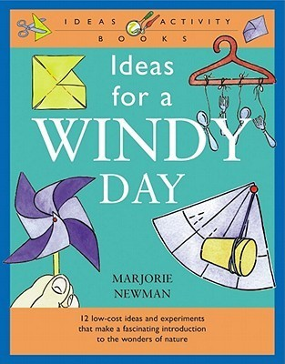 Ideas for a Windy Day Marjorie Newman