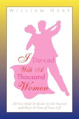 I Danced with a Thousand Women  by  William Hart