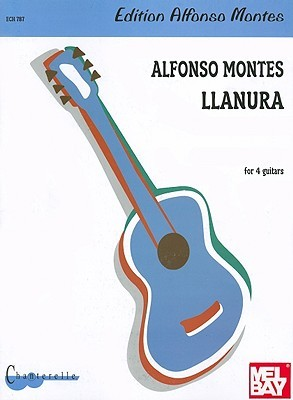 Llanura: For 4 Guitars  by  Alfonso Montes