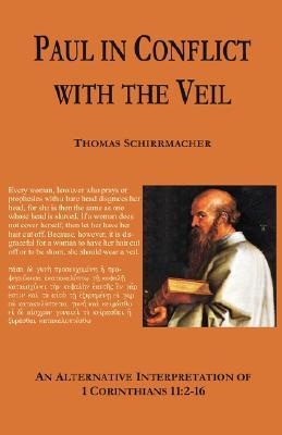 Paul in Conflict with the Veil Thomas Schirrmacher