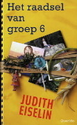 Het raadsel van groep 6  by  Judith Eiselin
