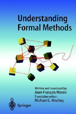 Understanding Formal Methods Jean Francois Monin