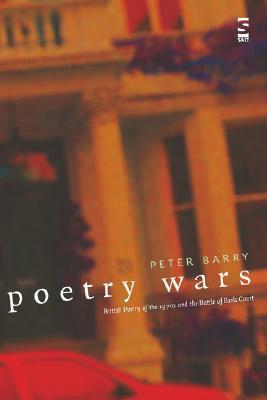 Poetry Wars Peter  Barry