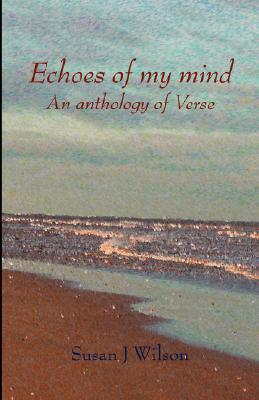 Echoes of My Mind  by  Susan J. Wilson