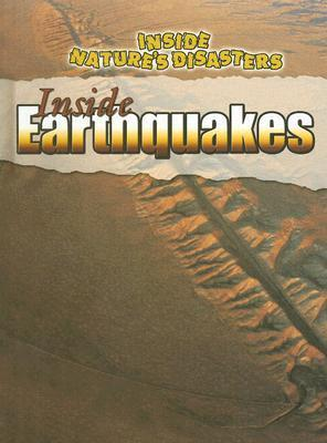 Inside Earthquakes  by  Neil Morris