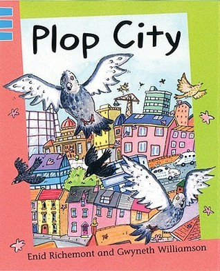 Plop City  by  Enid Richemont