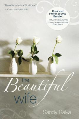 The Beautiful Wife Book and Prayer Journal Bundle Sandy Ralya