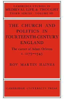 Church/Politcs: Adam Orleton  by  Roy Martin Haines