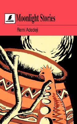 Moonlight Stories Remi Adedeji