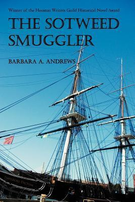The Sotweed Smuggler  by  Barbara A. Andrews
